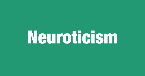 What is Neuroticism?